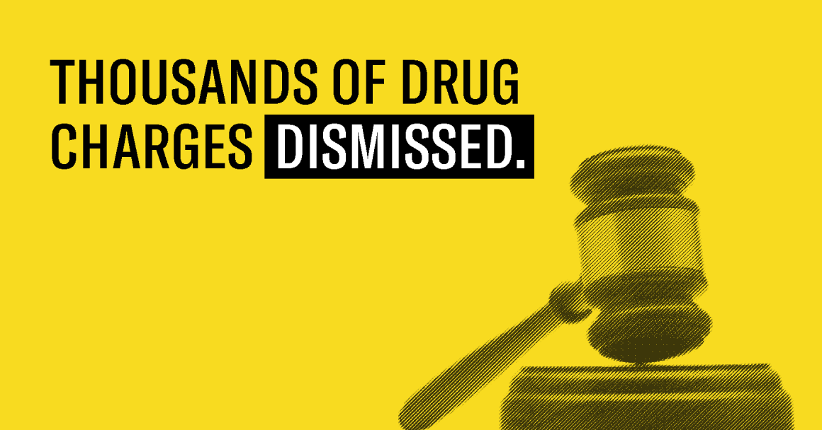 "Yellow background and faded black gavel under text ""Thousands of drug charges dismissed."""