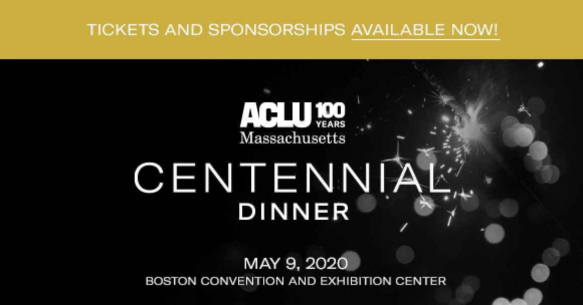 ACLU of Massachusetts Centennial Dinner 2020