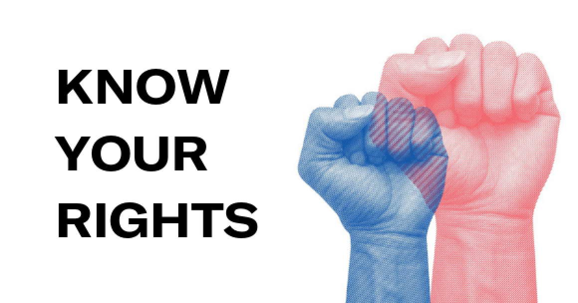 Fists raised and Know Your Rights text